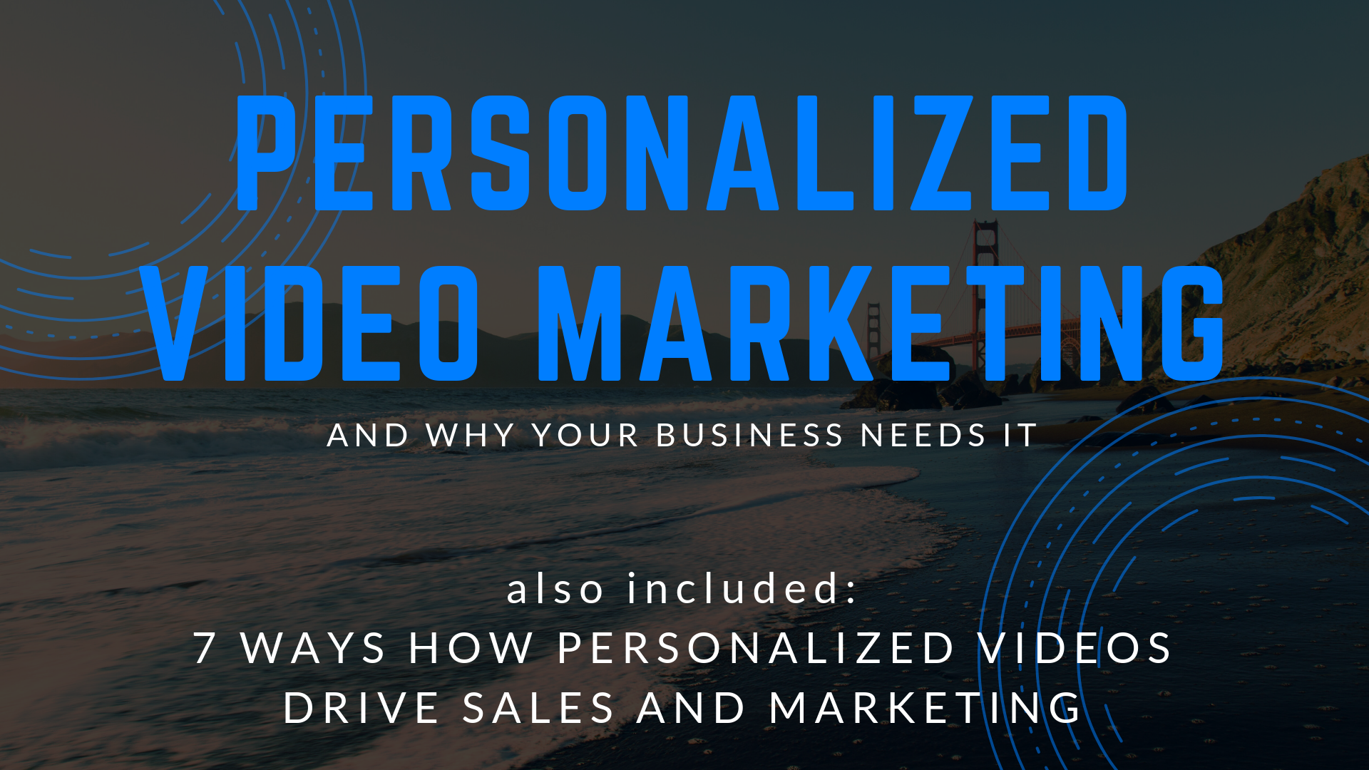 Personalized Video Marketing and why businesses need it blog banner
